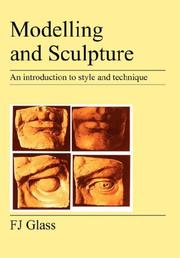 Cover of: Modelling and Sculpture | F, J Glass