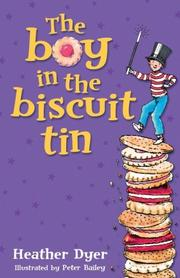 Cover of: The Boy in the Biscuit Tin | Heather Dyer