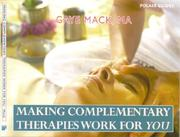 Cover of: Making Complementary Therapies Work for You