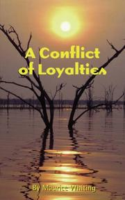 Cover of: A Conflict of Loyalties | Maurice Whiting