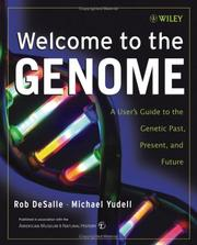 Cover of: Welcome to the genome | Rob DeSalle