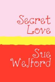 Cover of: Secret Love | Sue Welford