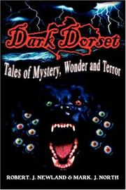 Cover of: Dark Dorset Tales of Mystery, Wonder and Terror | Robert, J Newland