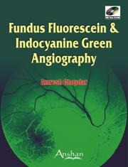 Cover of: Fundus Fluorescein and Indocyanine Green Angiography | Amresh Chopdar