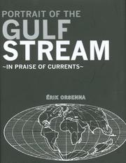 Cover of: Portrait of the Gulf Stream: In Praise of Currents (Armchair Traveler) (Armchair Traveler)