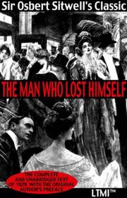 Cover of: The Man Who Lost Himself (Living Time World Literature)