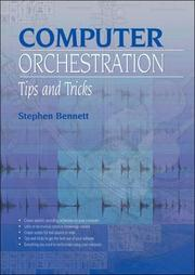 Cover of: Computer Orchestration Tips and Tricks | Stephen Bennett
