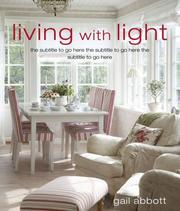 Cover of: Living With Light | Gail Abbott