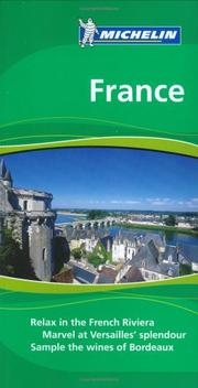 Cover of: Michelin the Green Guide France (Michelin Green Guide: France English Edition) | Gwen Cannon