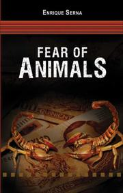 Fear of Animals by Enrique Serna