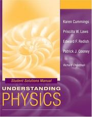 Cover of: Understanding Physics, Student Solutions Manual | Karen Cummings