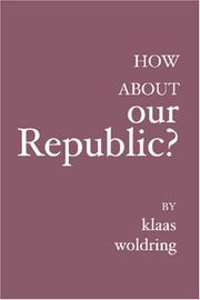 Cover of: How about OUR Republic?