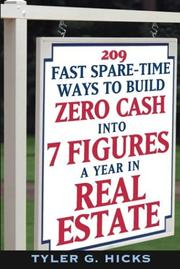 Cover of: 209 fast spare-time ways to build zero cash into 7 figures a year in real estate by