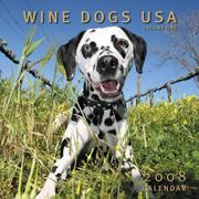 Cover of: Wine Dogs USA 2008 Calendar Volume One | Craig McGill & Susan Elliott