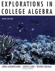 Cover of: Explorations in college algebra | Linda Almgren Kime
