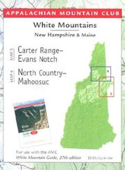 Cover of: Carter Range-Evans Notch/North Country-Mahoosuc | Appalachian Mountain Club Books