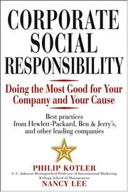 Cover of: Corporate Social Responsibility: Doing the Most Good for Your Company and Your Cause