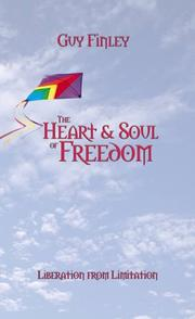 Cover of: The Heart and Soul of Freedom