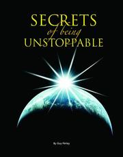 Cover of: Secrets of Being Unstoppable