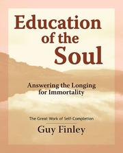 Cover of: Education of the Soul. Answering the Longing for Immortality