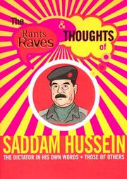 Cover of: The Rants Raves and Thoughts of Saddam Hussein