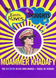 Cover of: The Rants Raves and Thoughts of Moammer Khadafy