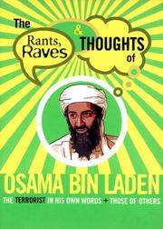 Cover of: The Rants Raves and Thoughts of Osama Bin Laden