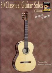 Cover of: 50 Classical Guitar Solos in Tablature, Revised