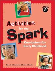 Cover of: Activities for the Spark curriculum for early childhood by Beverly S. Lewman