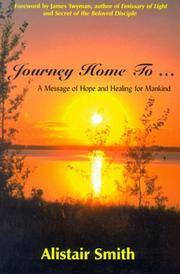 Cover of: Journey Home To...  | Alistair Smith