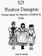 Cover of: 101 Bodice Designs | Julie M. Mueller