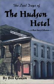 Cover of: The Last Days of the Hudson Hotel