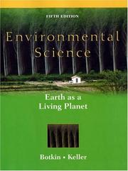 Environmental science by Daniel B. Botkin, Edward A. Keller, Daniel Botkin, Edward Keller