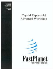 Cover of: Crystal Reports 5.0 Advanced Workshop | Fastplanet Technologies