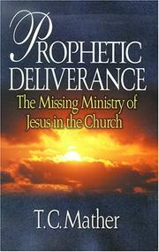 Cover of: Prophetic Deliverance | Tim Mather