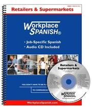 Cover of: Workplace Spanish for Retailers & Supermarkets | Tom Sutula