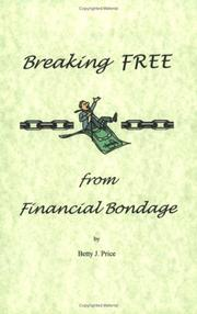 Cover of: Breaking FREE from Financial Bondage
