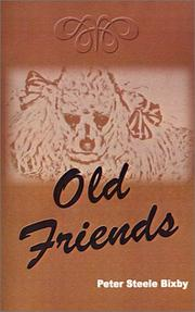 Cover of: Old Friends | Peter S. Bixby