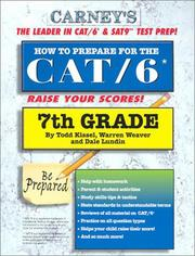 Cover of: How to Prepare For the CAT/6 7th Grade | Todd Kissel
