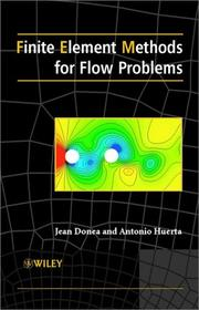 Cover of: Finite Element Methods for Flow Problems | Jean Donea