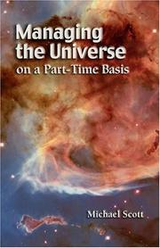 Cover of: Managing the Universe on a Part-Time Basis | Michael Scott