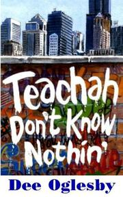 Cover of: Teachah Don't Know Nothin