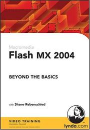 Cover of: Flash MX 2004 Beyond the Basics | Shane Rebenschied