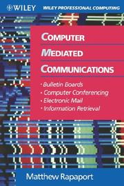 Computer mediated communications by Matthew Rapaport