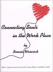 Cover of: Connecting Souls in the Work Place