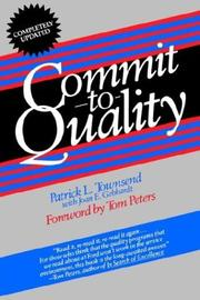 Cover of: Commit to quality | Patrick L. Townsend