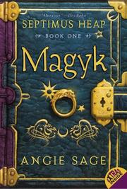 Cover of: Magyk (Septimus Heap, Book 1)