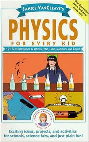 Cover of: Janice VanCleave's physics for every kid