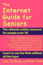 Cover of: The Internet Guide for Seniors | Lisa Jo Rudy