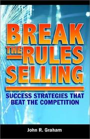 Cover of: Break the Rules Selling